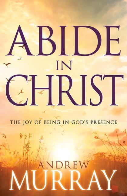Abide in Christ als Taschenbuch
