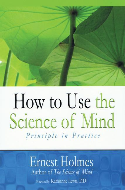 How to Use the Science of Mind als Taschenbuch