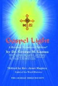 Gospel Light: A Revised Annotated Edition als Buch