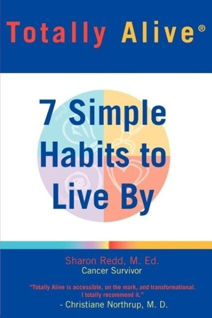 Totally Alive: 7 Simple Habits to Live by als Taschenbuch