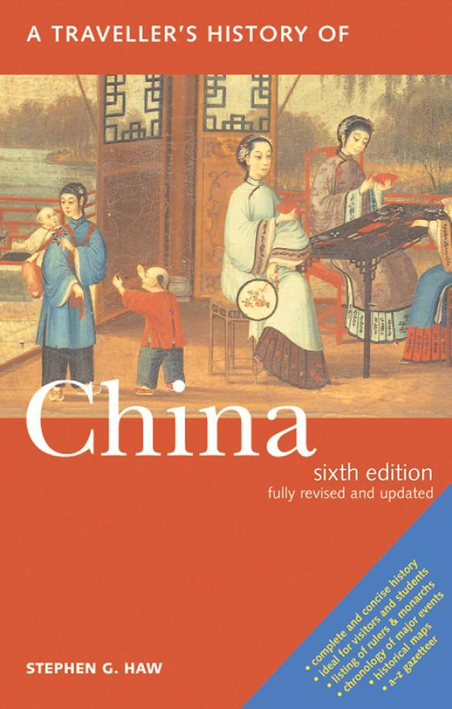 A Travellers History of China als Taschenbuch