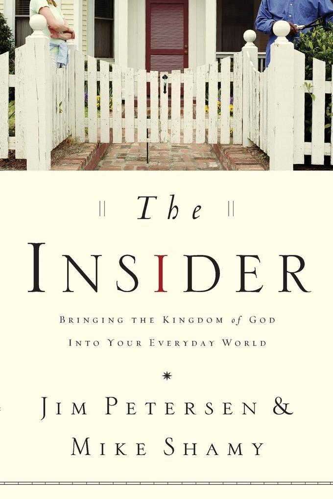 Insider: Bringing the Kingdom of God Into Your Everyday World als Taschenbuch