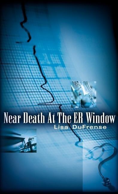 Near Death at the Er Window als Buch
