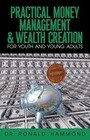 Practical Money Management & Wealth Creation for Youth and Young Adults