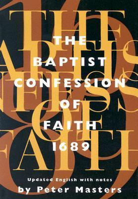 Baptist Confession of Faith 1689: Or the Second London Confession with Scripture Proofs (Revised) als Taschenbuch