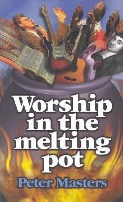 Worship in the Melting Pot als Taschenbuch