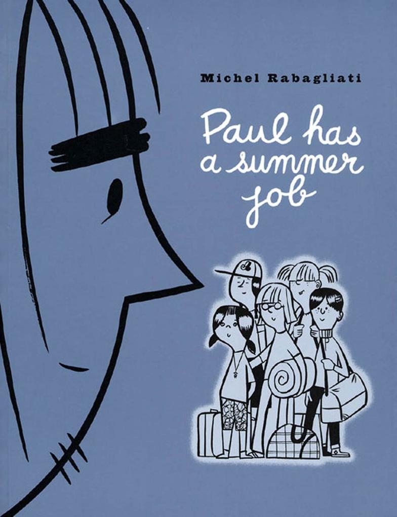 Paul Has a Summer Job als Taschenbuch
