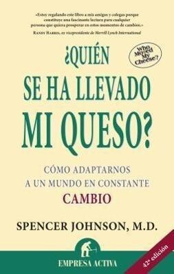 Quien Se Ha Llevado Mi Queso?: Who Moved My Cheese? als Taschenbuch