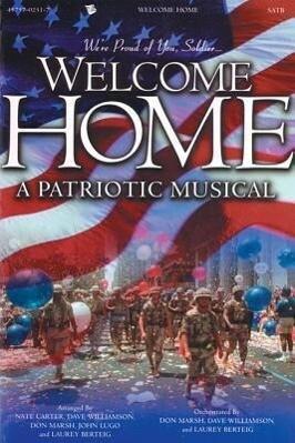 Welcome Home: A Patriotic Musical als Taschenbuch