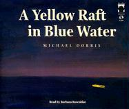 Yellow Raft in Blue Water als Hörbuch