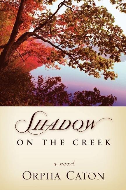 Shadow on the Creek als Buch
