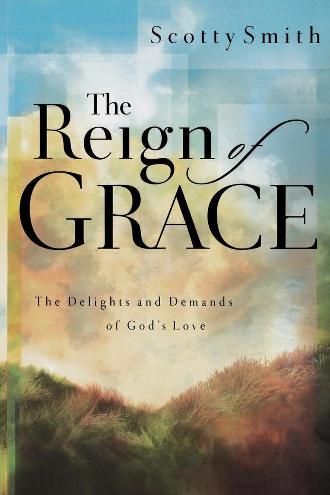 The Reign of Grace als Taschenbuch