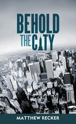 Behold the City als Taschenbuch