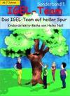 IGEL-Team Sonderband 1, Das IGEL-Team auf heißer Spur