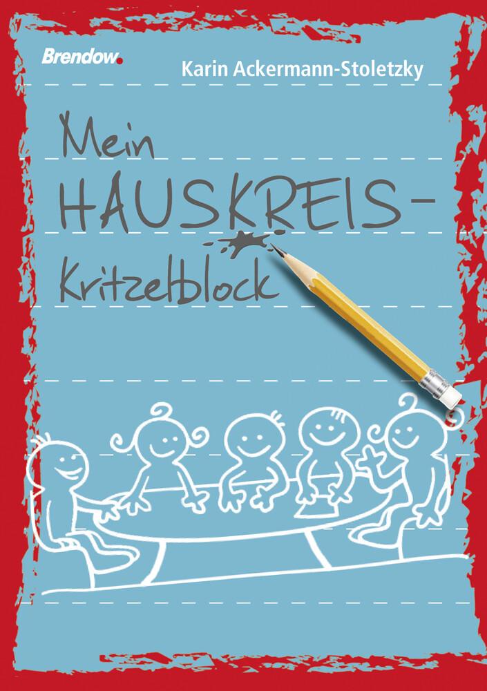 Mein Hauskreis-Kritzelblock als Buch von Karin Ackermann-Stoletzky