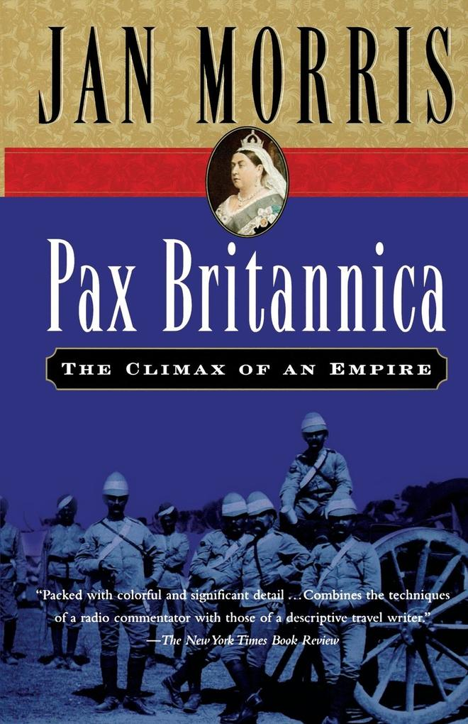 Pax Britannica: The Climax of an Empire als Taschenbuch