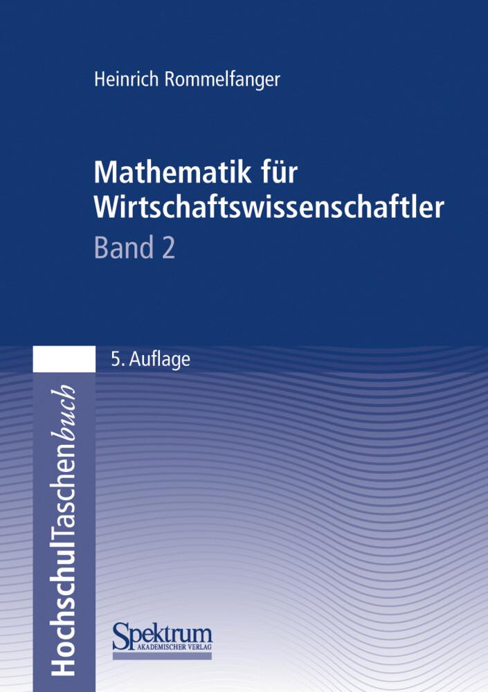Mathematik für Wirtschaftswissenschaftler II als Buch
