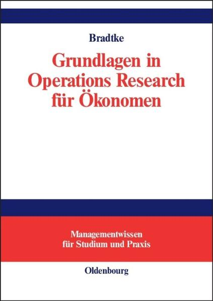 Grundlagen in Operations Research für Ökonomen als Buch