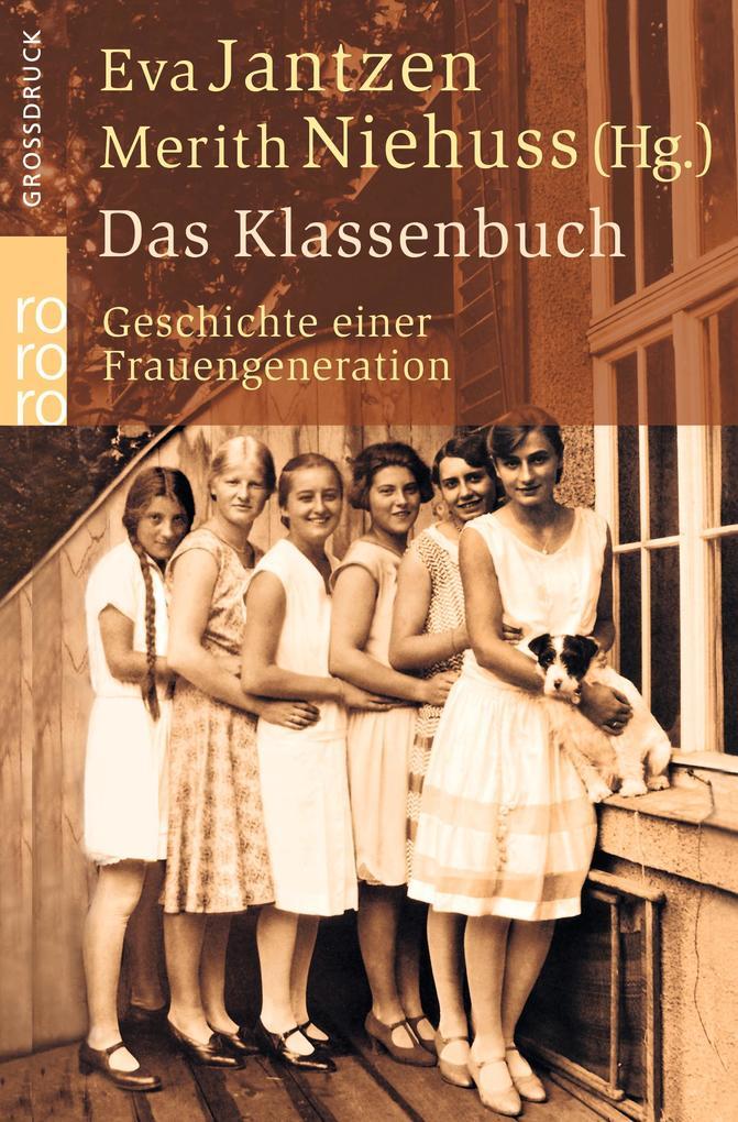 Das Klassenbuch. Großdruck als Taschenbuch
