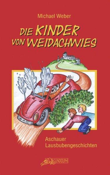 Die Kinder von Weidachwies als Buch