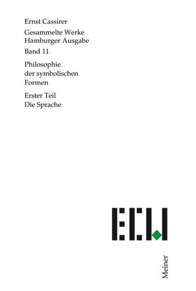 Philosophie der symbolischen Formen 1. Die Sprache als Buch