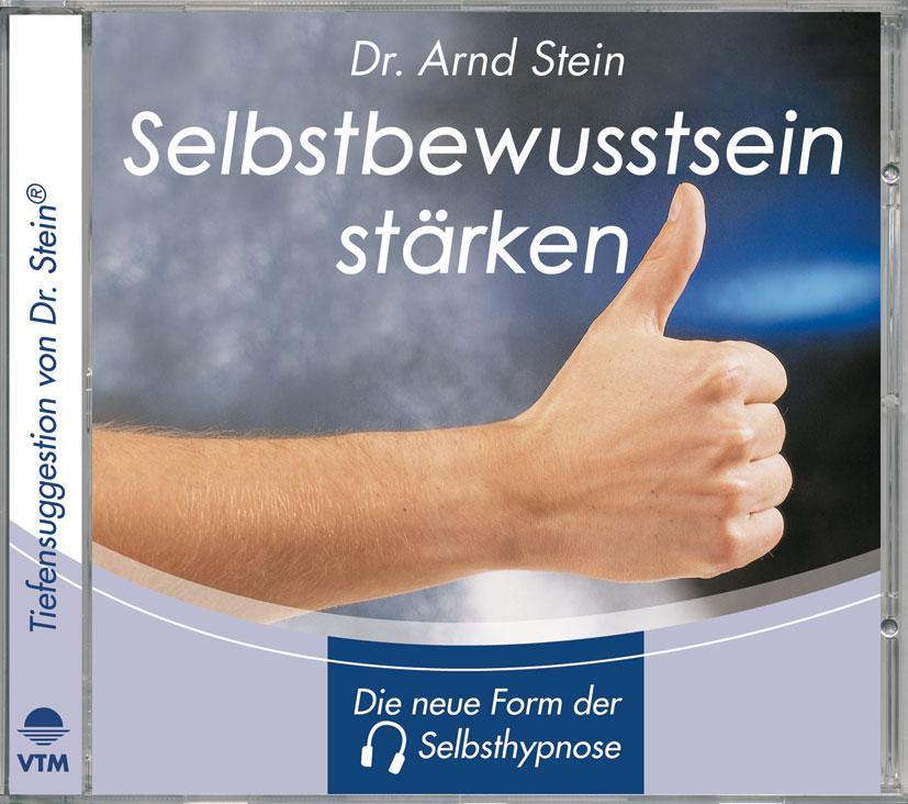 Selbstbewusstsein stärken. Stereo-Tiefensuggestion. CD als Hörbuch