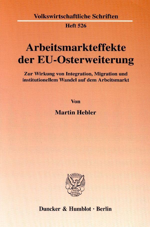 Arbeitsmarkteffekte der EU-Osterweiterung als Buch