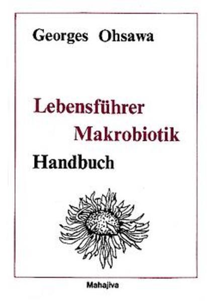 Lebensführer Makrobiotik als Buch