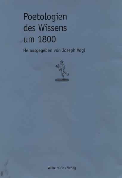 Poetologien des Wissens um 1800 als Buch