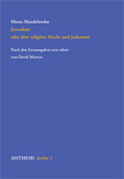 Jerusalem oder über religiöse Macht und Judentum als Buch