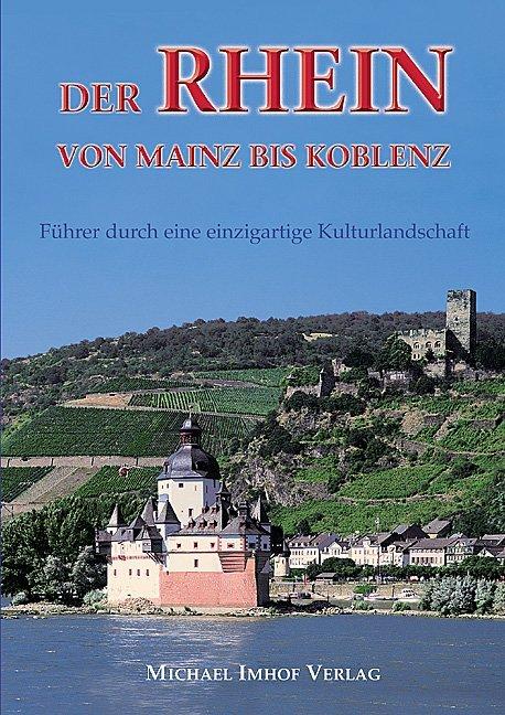 Der Rhein von Mainz bis Koblenz als Buch