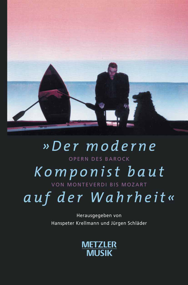 """""""Der moderne Komponist baut auf der Wahrheit"""" als Buch"""