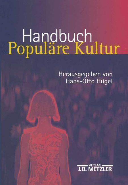 Handbuch Populäre Kultur als Buch