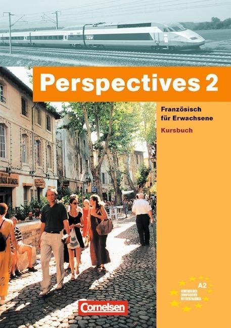 Perspectives 2. Kursbuch. Mit Vokabeltaschenbuch als Buch
