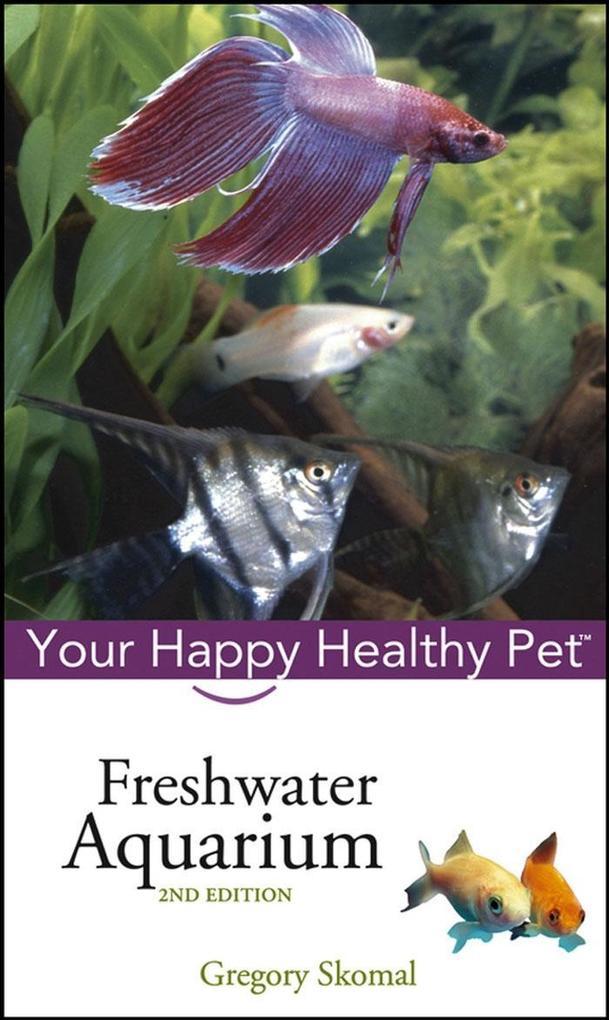 Freshwater Aquarium als eBook von Gregory Skomal