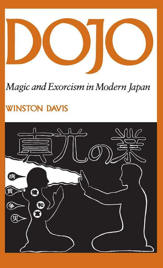 Dojo: Magic and Exorcism in Modern Japan als Taschenbuch