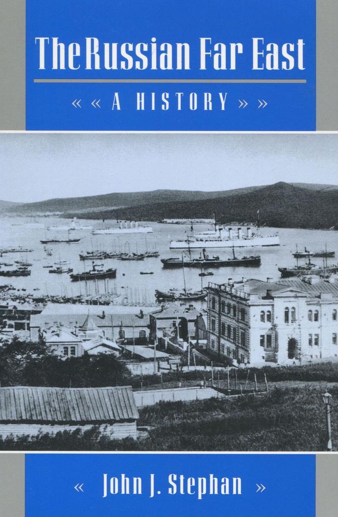 The Russian Far East: A History als Taschenbuch