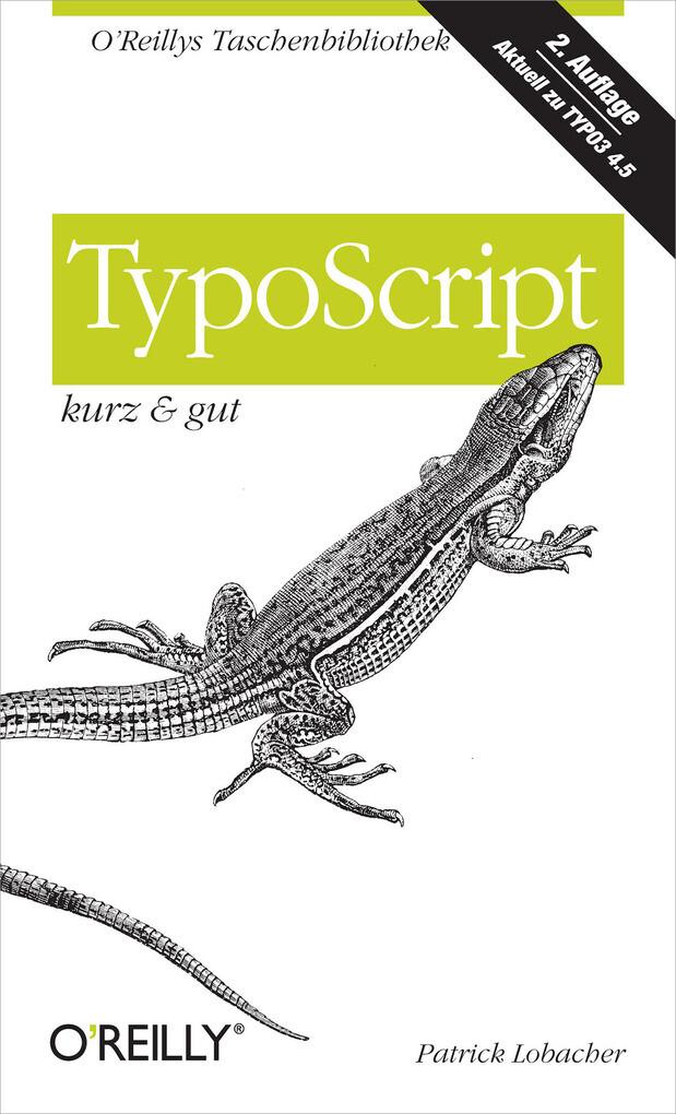 TypoScript kurz & gut als eBook von Patrick Lob...