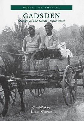 Gadsden:: Stories of the Great Depression als Taschenbuch