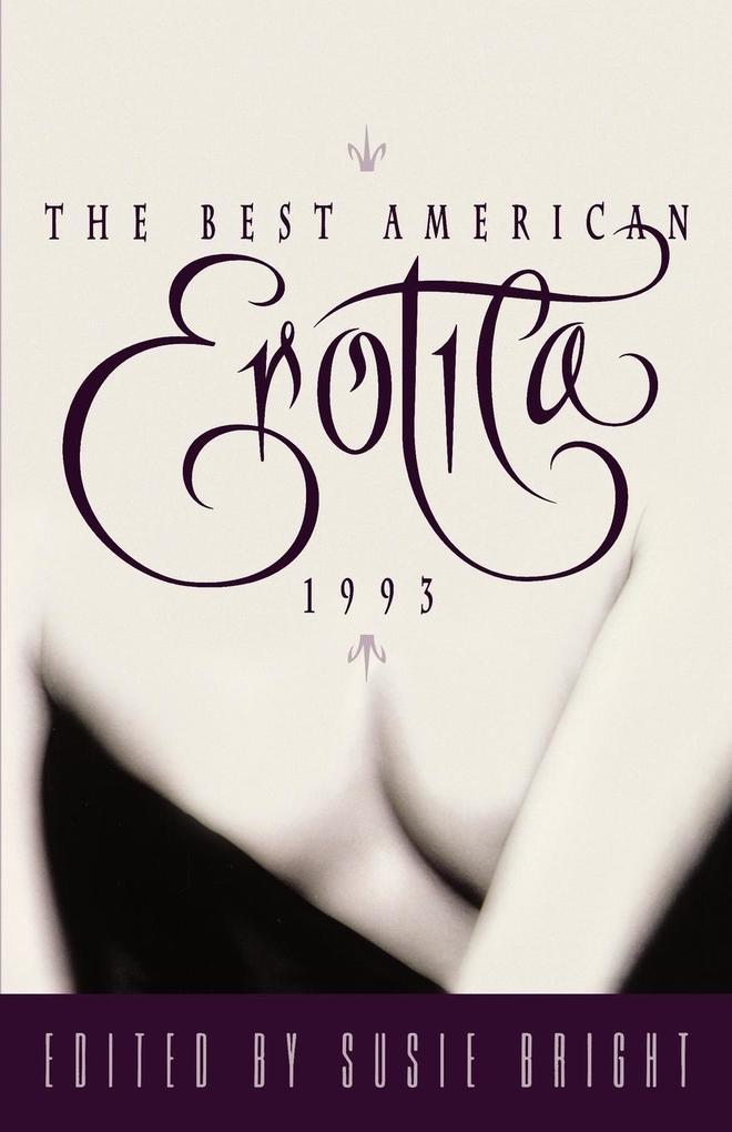 The Best American Erotica 1993 als Taschenbuch