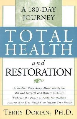 Total Health and Restoration: A 180-Day Journey als Taschenbuch