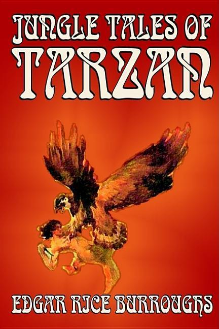 Jungle Tales of Tarzan by Edgar Rice Burroughs, Fiction, Action & Adventure, Literary als Buch