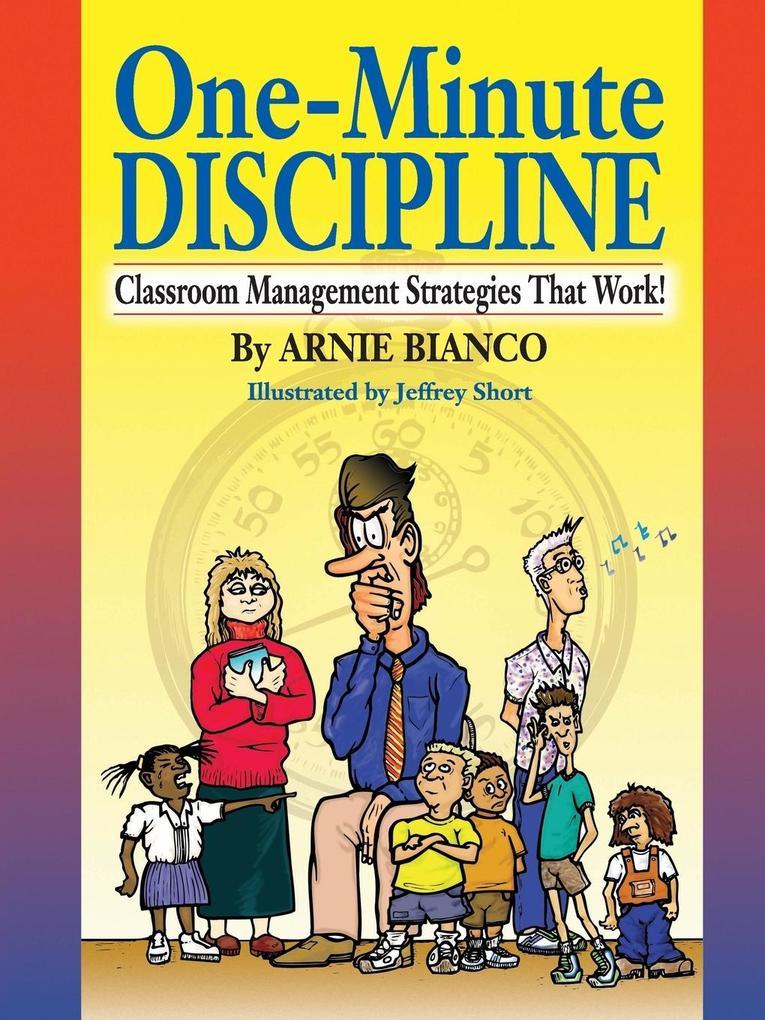 One-Minute Discipline: Classroom Management Strategies That Work als Taschenbuch
