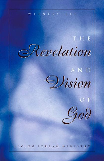 The Revelation and Vision of God als Taschenbuch