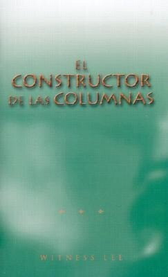 El Constructor de las Columnas = The Builder of the Pillars als Taschenbuch