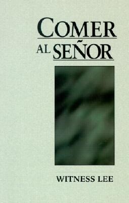 Comer al Senor = Eating the Lord als Taschenbuch