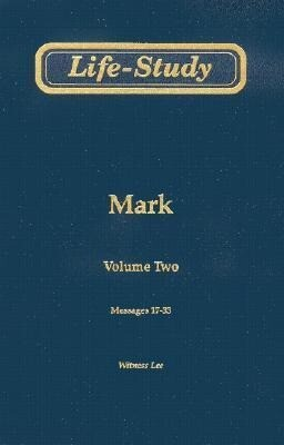 Life-Study of Mark: Messages 17-33 als Taschenbuch