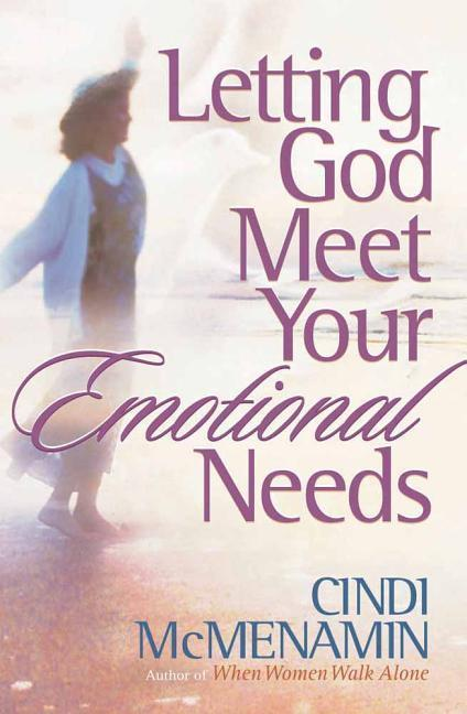 Letting God Meet Your Emotional Needs als Taschenbuch