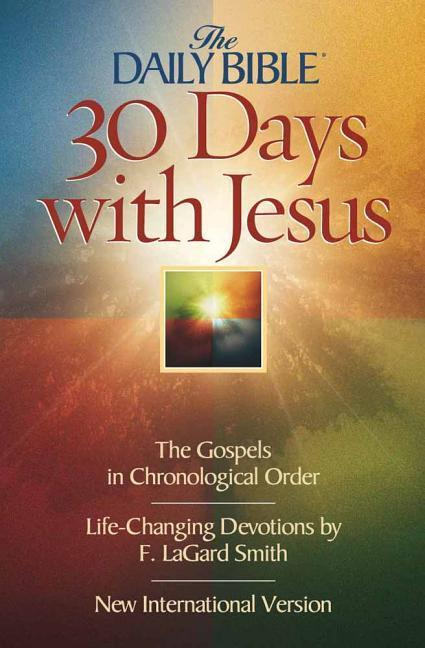 Daily Bible 30 Days with Jesus-NIV: The Gospels in Chronological Order als Taschenbuch