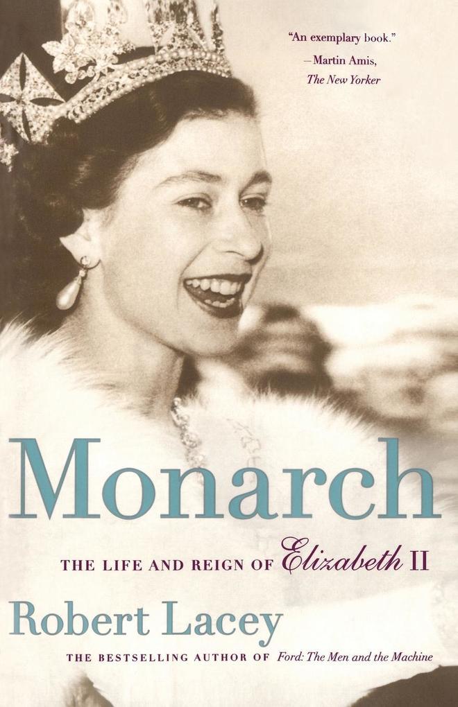 Monarch: The Life and Reign of Elizabeth II als Taschenbuch